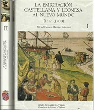 LA EMIGRACIÓN CASTELLANA Y LEONESA AL NUEVO: Martínez Martínez, María
