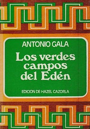 LOS VERDES CAMPOS DEL EDÉN: Gala, Antonio