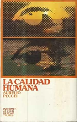 LA CALIDAD HUMANA: PECCEI, Aurelio