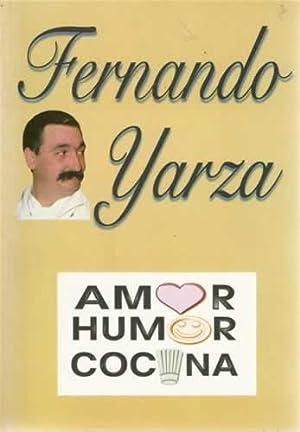 AMOR, HUMOR, COCINA: YARZA, Fernando