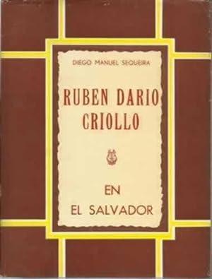 RUBEN DARIO CRIOLLO EN EL SALVADOR: MANUEL SEQUEIRA, Diego