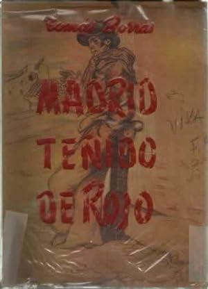 MADRID TEÑIDO DE ROJO: BORRÁS, Tomás