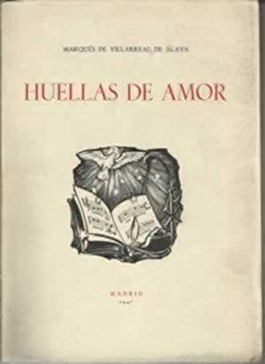 HUELLAS DE AMOR: Marqués de Villarreal