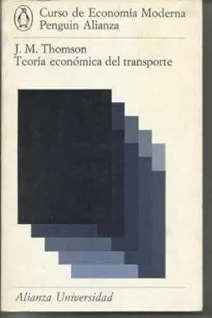 TEORÍA ECONÓMICA DEL TRANSPORTE: THOMSON, J. M