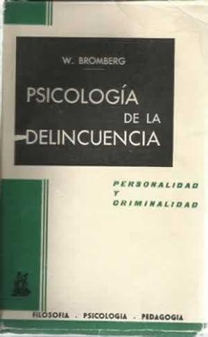 PSICOLOGÍA DE LA DELINCUENCIA: BROMBERG, W