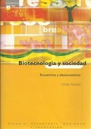 BIOTECNOLOGÍA Y SOCIEDAD: MUÑOZ, Emilio