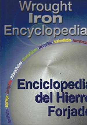 ENCICLOPEDIA DEL HIERRO FORJADO. WROUGHT IRON ENCYCLOPEDIA: VV. AA