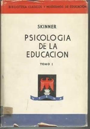 PSICOLOGÍA DE LA EDUCACIÓN, (2 Tomos): SKINNER, E. Charles