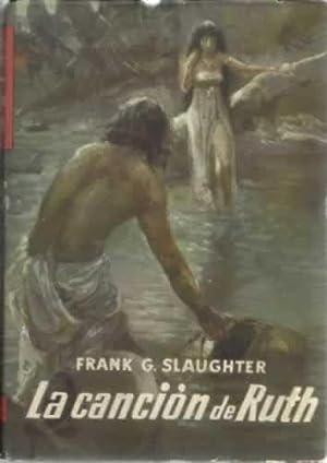 LA CANCION DE RUTH: SLAUGHTER, Frank G