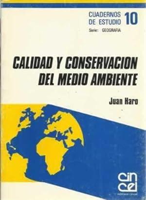 CALIDAD Y CONSERVACION DEL MEDIO AMBIENTE: HARO, Juan