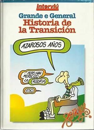 GRANDE E GENERAL. Historia de la Transición: FORGES