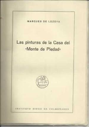 LAS PINTURAS DE LA CASA DEL MONTE DE PIEDAD: DE LOZOYA, Marques