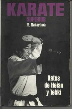 KARATE SUPERIOR. KATAS DE HEIAN Y TEKKI: Nakayama, Masatoshi