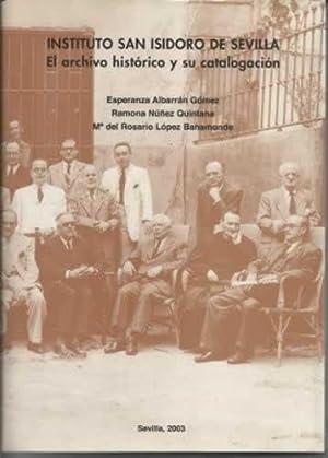 INSTITUTO SAN ISIDORO DE SEVILLA. El archivo histórico y su catalogación: ALBARRÁN ...