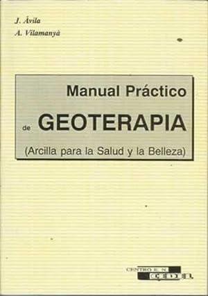 MANUAL PRÁCTICO DE GEOTERAPIA: Ávila, J/ Vilamanyá,