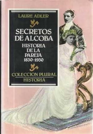 SECRETOS DE ALCOBA. Historia de la Pareja: Adler, Laure
