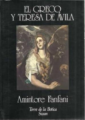 EL GRECO Y TERESA DE ÁVILA: FANFANI, Amintore