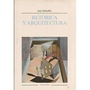 RETÓRICA Y ARQUITECTURA: Muntañola Thornberg, Josep