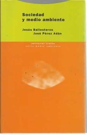 Sociedad y medio ambiente: Ballesteros, Jesús /