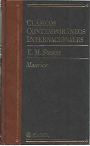 Clásicos contemporáneos internacionales. Maurice: Forster, E.M