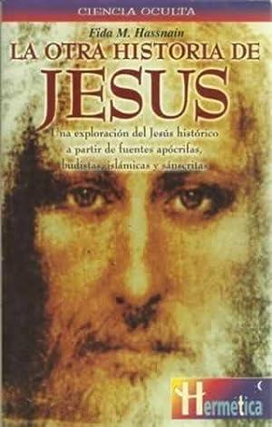 La otra historia de Jesús. Una exploración: Muhammad Hassnain, Fida
