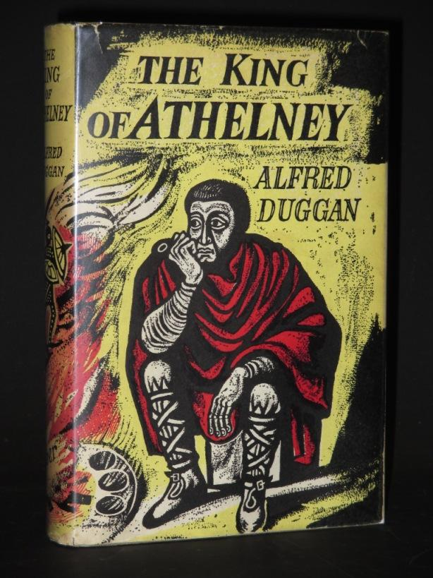 The King of Athelney: Alfred Duggan