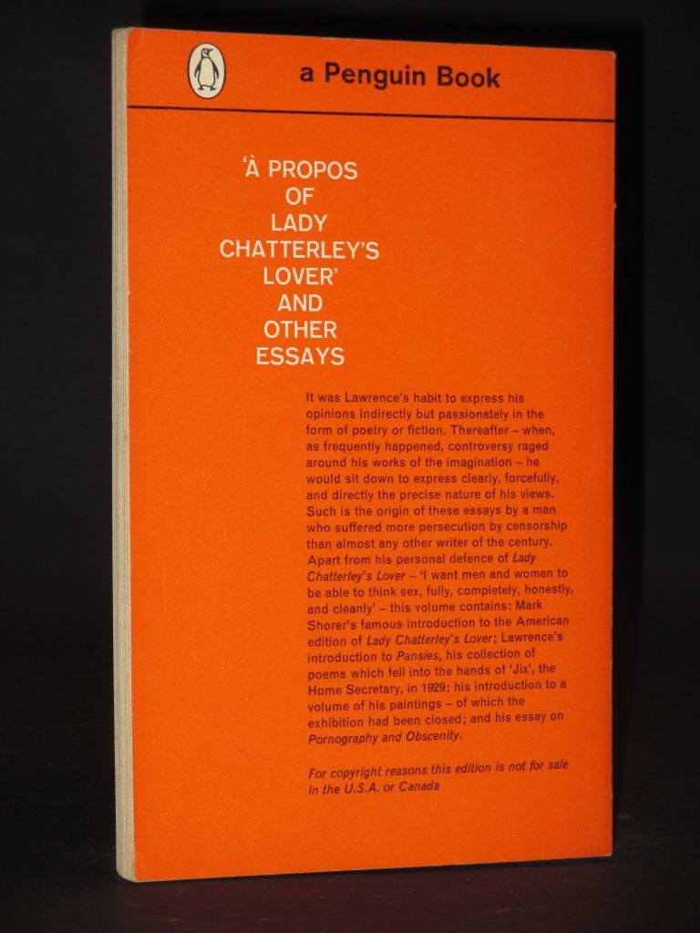 "lady chatterleys lover essays He relates this comment to a passage from lawrence's essay ""apropos of lady  chatterley's lover,"" where the author says that ""there are many."