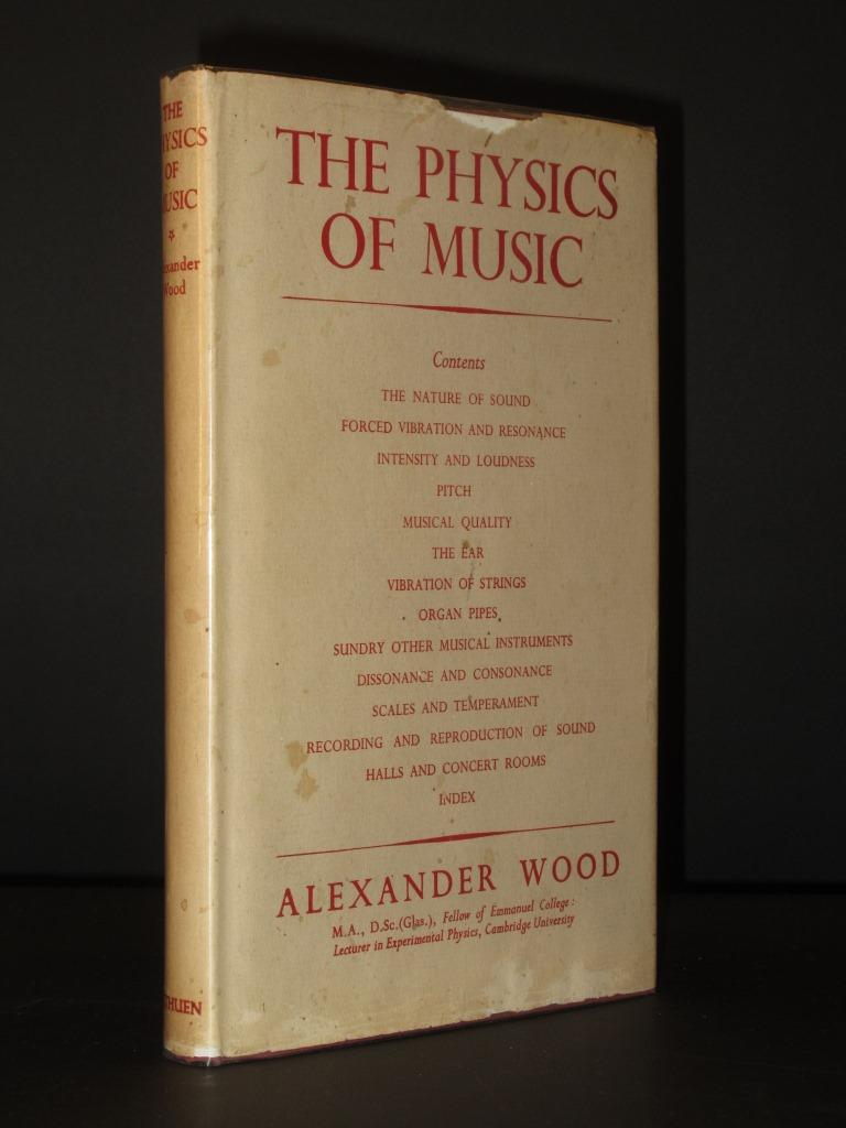 The Physics of Music Alexander Wood