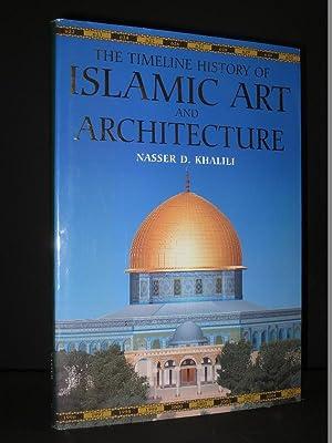 The Timeline History of Islamic Art and: Nasser D. Khalili