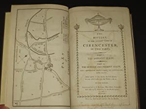The History of the Antient (Ancient) Town of Cirencester, in two parts: Part I. The Antient State. ...