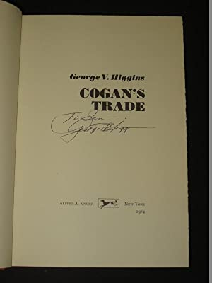 Cogan's Trade (Filmed as Killing Them Softly) [SIGNED]: George V. Higgins