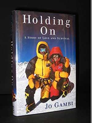 Holding On. A Story of Love and: Jo Gambi