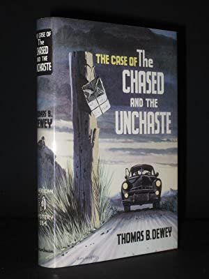 The Case of the Chased and the Unchaste: American Bloodhound Mystery No. 284: Thomas B. Dewey