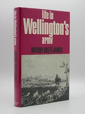 Life in Wellington's Army: Antony Brett-James