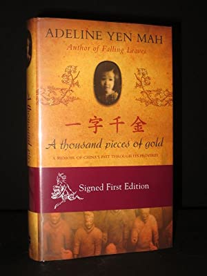 One Written Word is Worth A Thousand Pieces of Gold [SIGNED]: Adeline Yen Mah