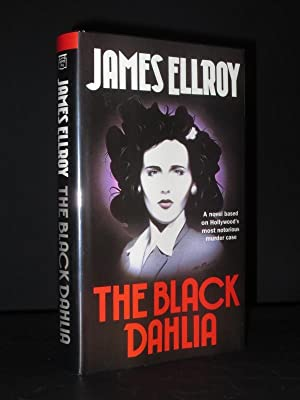 The Black Dahlia [SIGNED]: James Ellroy