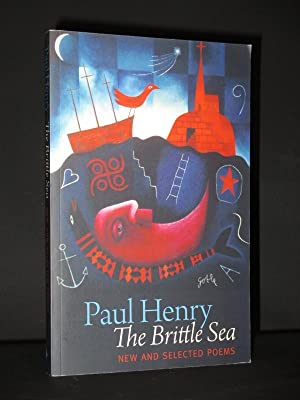 The Brittle Sea: New and Selected Poems [SIGNED]