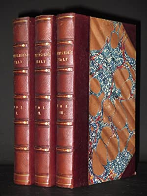 Italy in the Nineteenth Century (Complete in 3 Volumes)