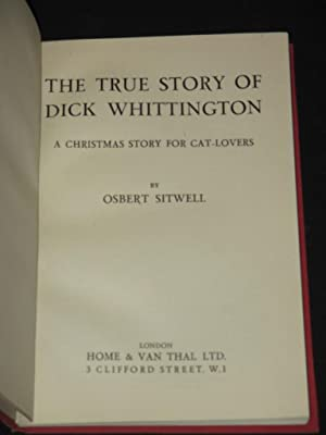 The True Story of Dick Whittington: A Christmas Story for Cat Lovers: Osbert Sitwell