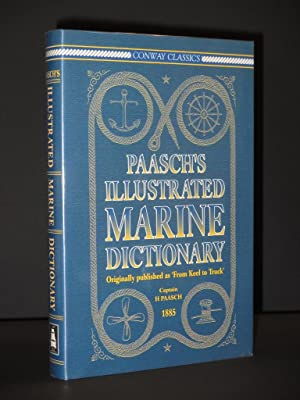 Paasch's Illustrated Marine Dictionary: In English, French: Captain H. Paasch