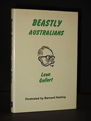 Beastly Australians: Some Faunagraphic Data Compiled for: Leon Gellert /