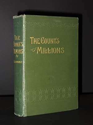 The Count's Millions: Complete novel, two parts in one volume (Original title La Vie Infernale...