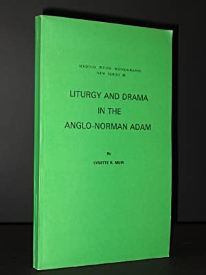 Liturgy and Drama in the Anglo-Norman Adam: Lynette R. Muir