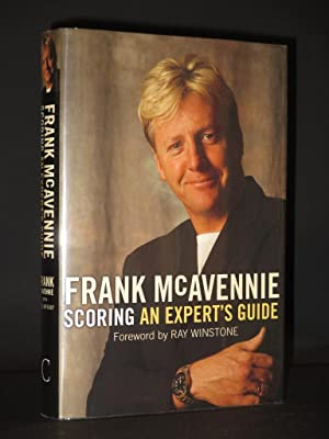 Scoring. An Expert's Guide [SIGNED]: Frank McAvennie with Reg McKay