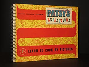 Patsy's Reflections. Learn to Cook by Pictures