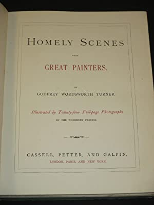 Homely Scenes From Great Painters: Godfrey Wordsworth Turner / The Woodbury Process (Illust.)