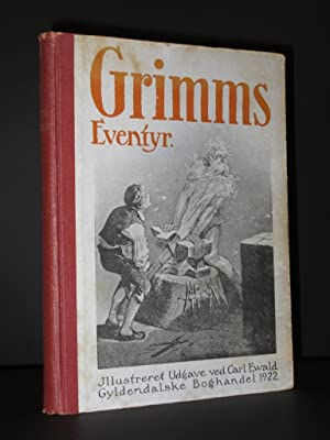 Grimms Eventyr: Volume I [Grimm's Fairy Tales]: Brothers Grimm /