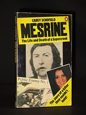 Mesrine. The Life and Death of a: Carey Schofield