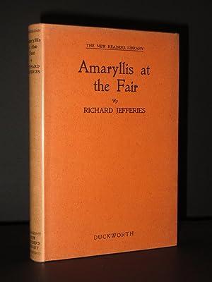 Amarylis at the Fair: Richard Jefferies