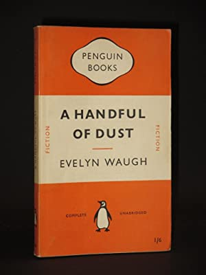 A Handful of Dust: (Penguin Book No. 822): Evelyn Waugh